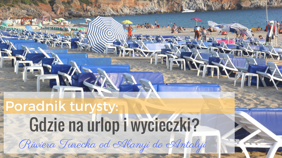 jaki region wybrać na wakacje w Turcji