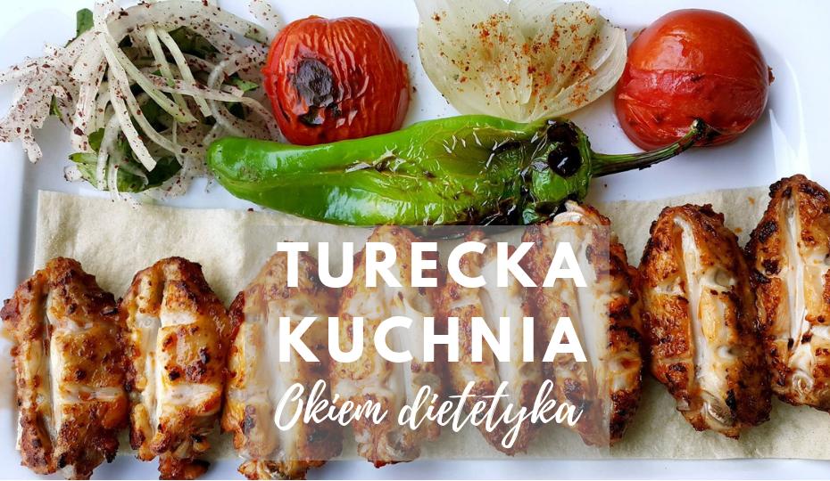 Kuchnia turecka okiem dietetyka