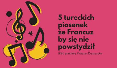 tureckie piosenki z francuskim odcieniem