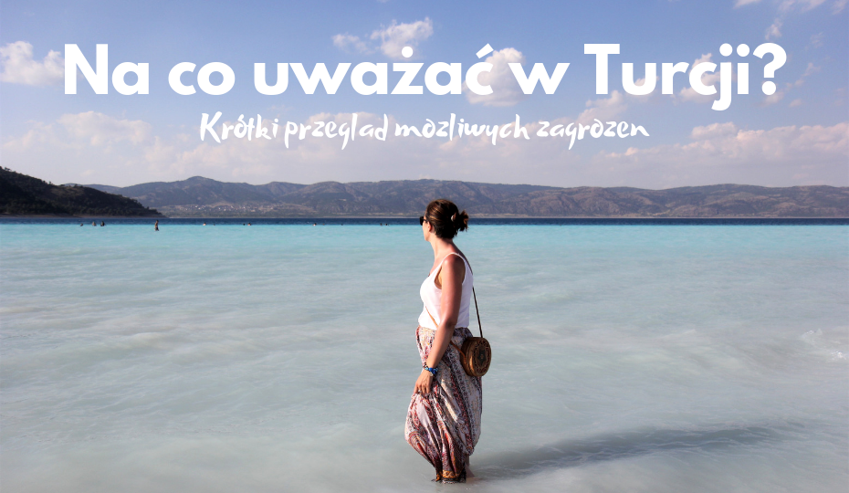 na co uważać w turcji